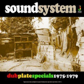 Sound System: Dub Plate Specials 1975 - 1979 (Jamaican Recordings) CD